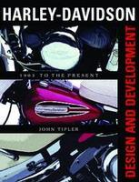 Harley-Davidson: Design And Development:1903 To The Present
