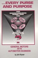 Every Purse And Purpose: General Motors And The Automotive Business