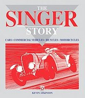 The Singer Story: Cars, Commercial Vehicles, Bicycles, Motorcycles