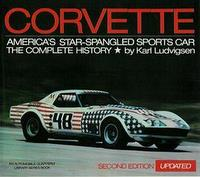 Corvette America's Star-Spangled Sports Car: The Complete History