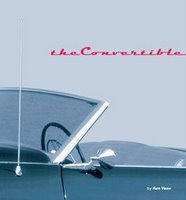 The Convertible: An Illustrated History Of A Dream Machine
