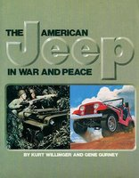 The American Jeep In War And Peace