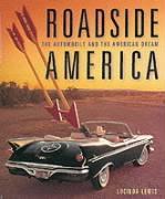 Roadside America: The Automobile And The American Dream
