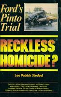 Ford's Pinto Trial: Reckless Homicide?