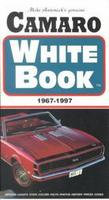 The Genuine Camaro White Book 1967-1997