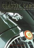 Encyclopedia Of Classic Cars: A Celebration Of The Motorcar From 1945 To 1975