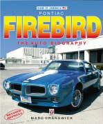 Pontiac Firebird: The Auto-Biography