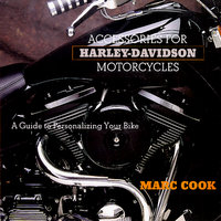 Accessories For Harley-Davidson Motorcycles: A Guide To Personalizing Your Bike
