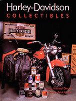 Everything Harley-Davidson: A Century Of Memorabilia