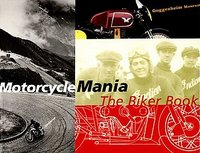Motorcycle Mania: The Biker Book