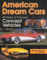 American Dream Cars: 60 Years Of The Best Concept Vehicles