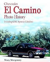 Chevrolet El Camino: Including GMC Sprint & Caballero