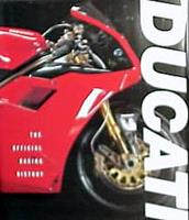 Ducati: The Official Racing History