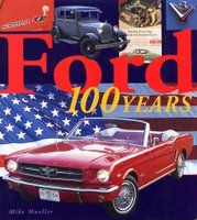 Ford: 100 Years Of History
