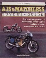 Illustrated AJS And Matchless Buyer's Guide