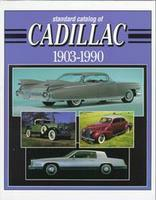 Standard Catalog Of Cadillac: 1903-1990