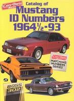 Catalog Of Mustang ID Numbers 1964 - 1993