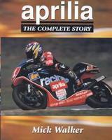 Aprilia, The Complete Story