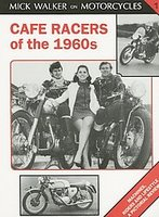 Cafe Racers Of The 1960s: Machines, Riders And Lifestyle
