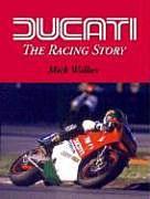 Ducati - The Racing Story