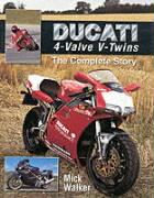 Ducati 4-Valve V-twins: The Complete Story