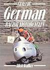 Classic German Racing Motorcycles