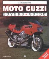 Illustrated Moto Guzzi Buyer's Guide