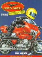 Moto Guzzi Twins Restoration: All Moto Guzzi V-Twins, 1965-2000