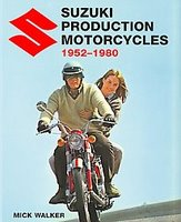Suzuki Production Motorcycles 1952-1980