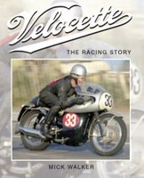 Velocette: The Racing Story