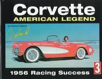 Corvette: American Legend: 1956 Racing Success