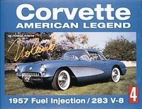 Corvette: American Legend: 1957 Fuel Injection/283 V-8