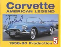 Corvette: American Legend: 1958-1960 Production