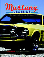 Mustang Legends: The Power, The Performance, The Passion