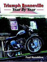 Triumph Bonneville: Year By Year