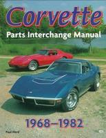 Corvette: Parts Interchange Manual 1968-1982