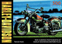 Harley-Davidson: 500 Great Photos Of Harley-Davidson Motorcycles