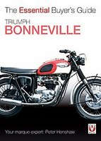 Triumph Bonneville: The Essential Buyer's Guide