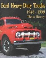 Ford Heavy-Duty Trucks 1948-1998 Photo History