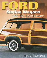 Ford Station Wagons 1929-1991 Photo History