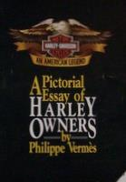 A Pictorial Essay Of Harley Owners