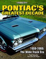 Pontiac's Greatest Decade 1959-1969: The Wide Track Era