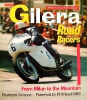 Gilera Road Racers: From Milan To The Mountain