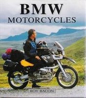 BMW Motorcycles: The Postwar Range With 1, 2, 3 Or 4 Cylinders