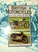 British Motorcycles Of The 1940s And 1950s