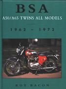 BSA A50/A65 Twins: All Models 1962 - 1972