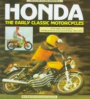 Honda: The Early Classic Motorcycles