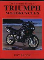 The Illustrated History Of Triumph Motorcycles
