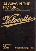 Always In The Picture: A History Of The Velocette Motorcycle
