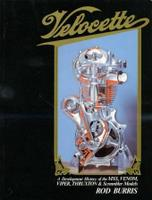 Velocette: A Development History Of The MSS, Venom, Viper, Thruxton And Scrambler Models